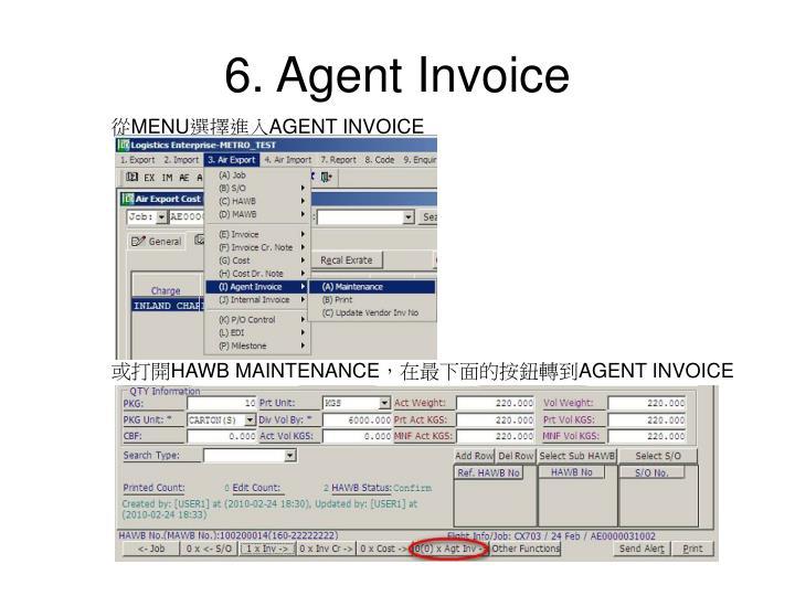 6. Agent Invoice