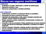 riscos nos seguros mar timos