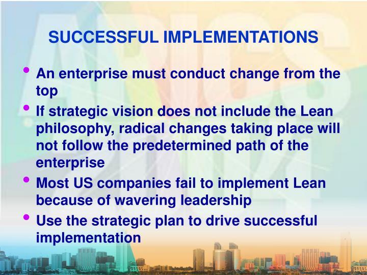 Successful implementations