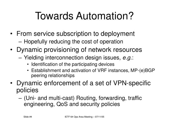 Towards Automation?