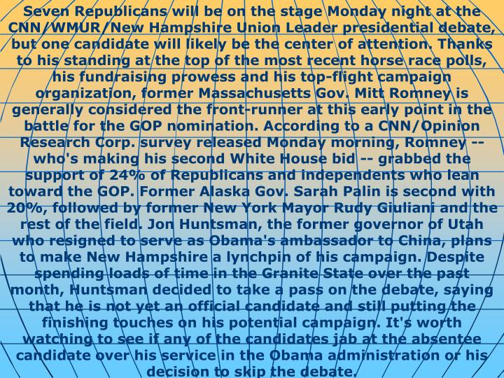 Seven Republicans will be on the stage Monday night at the CNN/WMUR/New Hampshire Union Leader presi...
