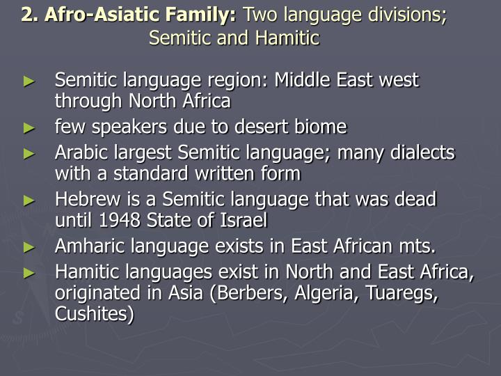 2. Afro-Asiatic Family: