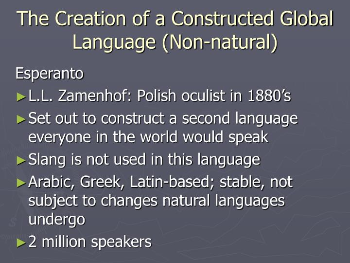 The Creation of a Constructed Global Language (Non-natural)