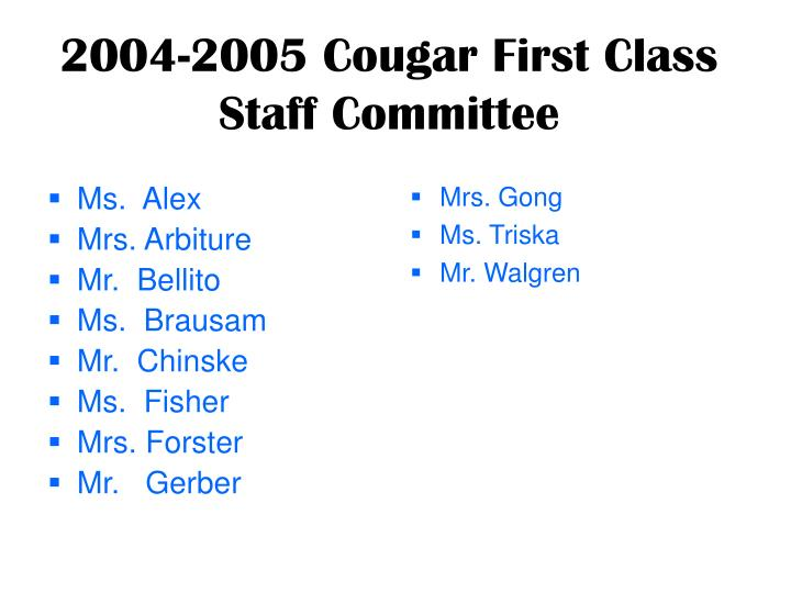 2004 2005 cougar first class staff committee