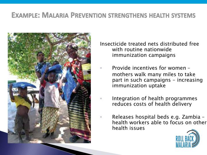 Example: Malaria Prevention strengthens health systems