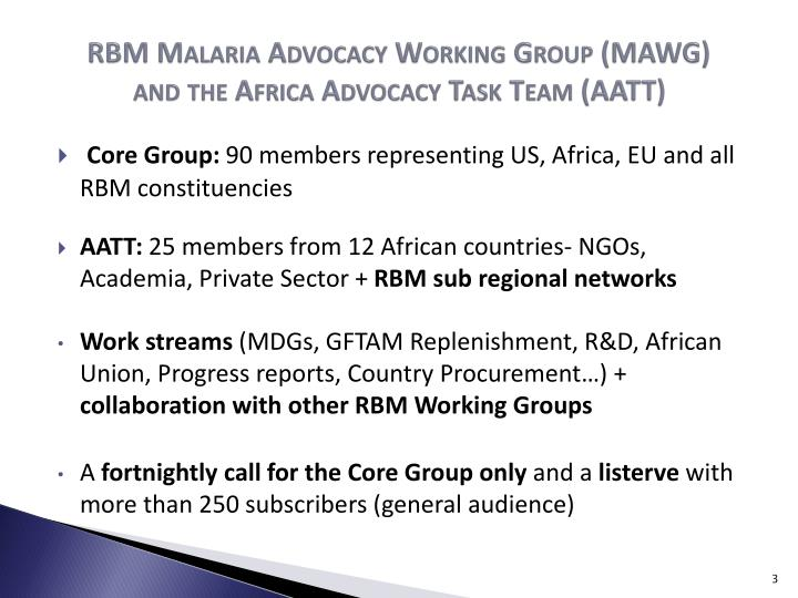 Rbm malaria advocacy working group mawg and the africa advocacy task team aatt