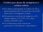 cefaleia por abuso de analg sicos e cefaleia rebote1