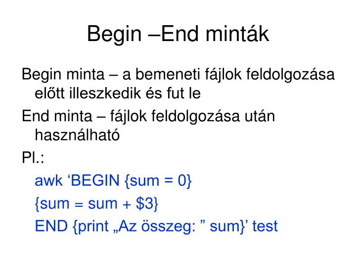 Begin –End minták