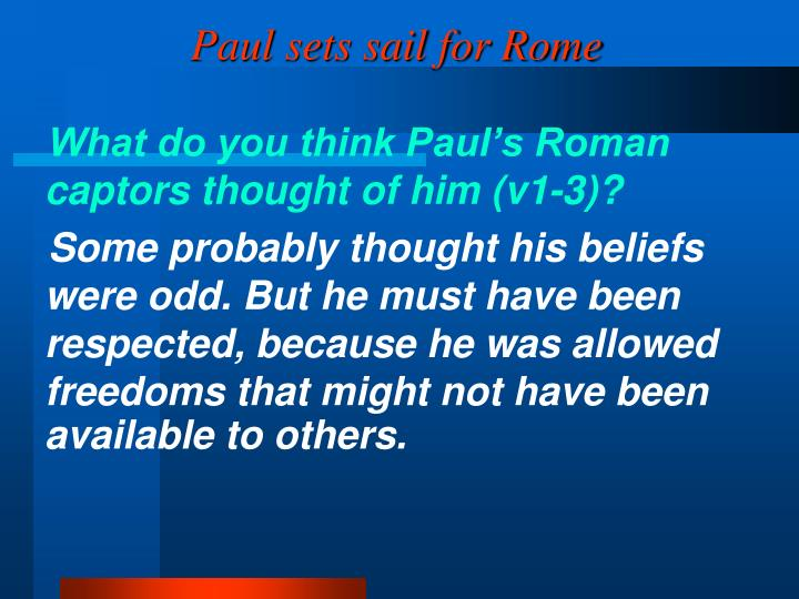 Paul sets sail for Rome