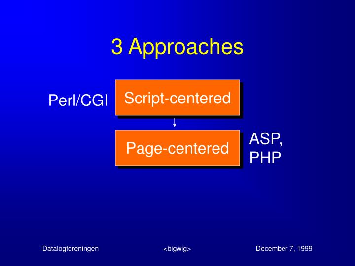 3 Approaches
