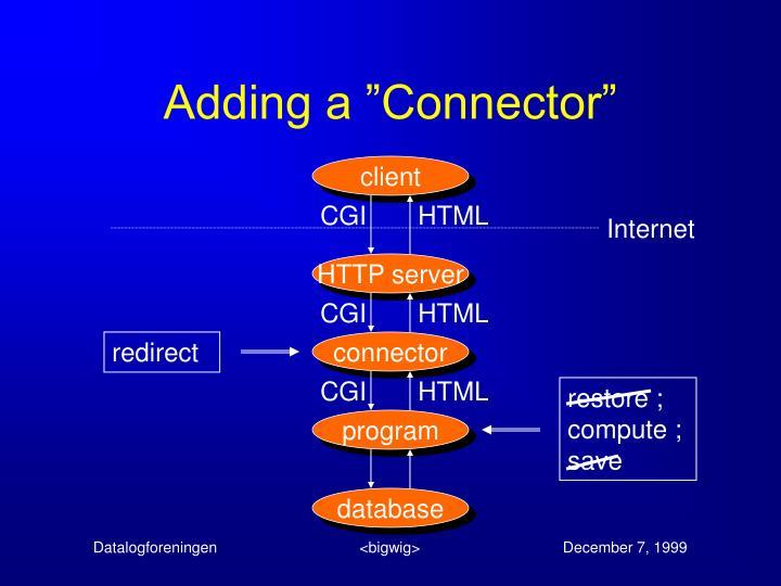 """Adding a """"Connector"""""""