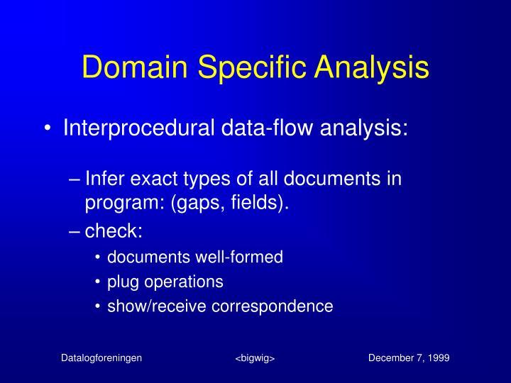 Domain Specific Analysis