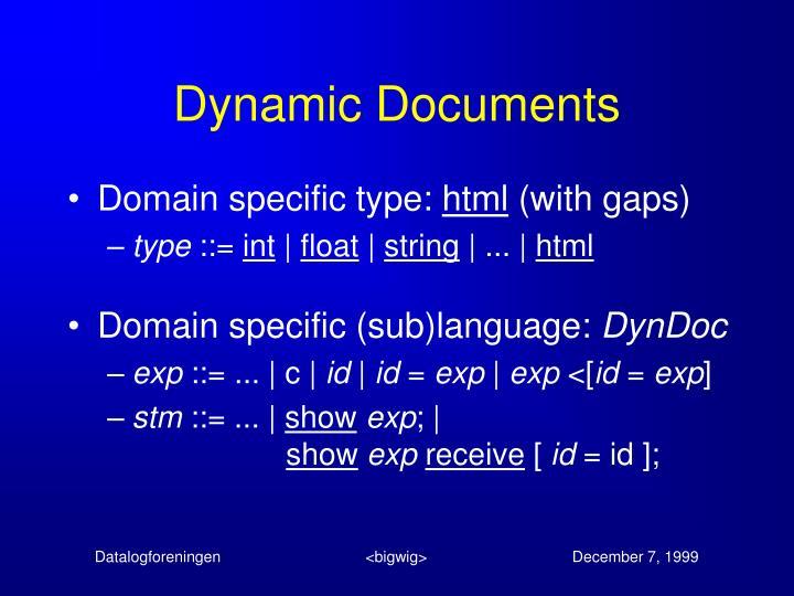 Dynamic Documents
