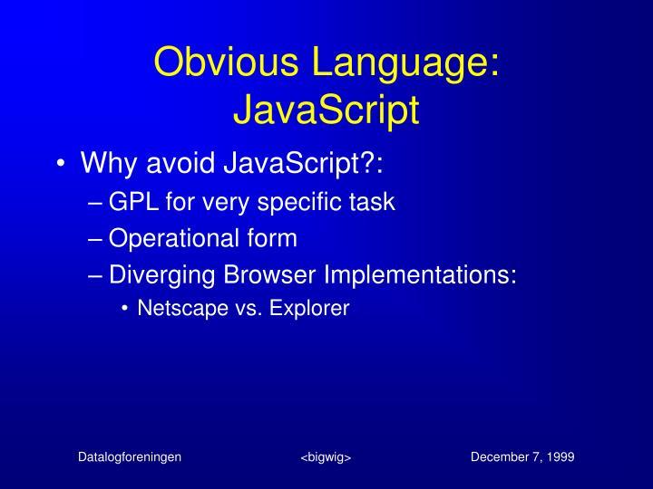 Obvious Language: JavaScript