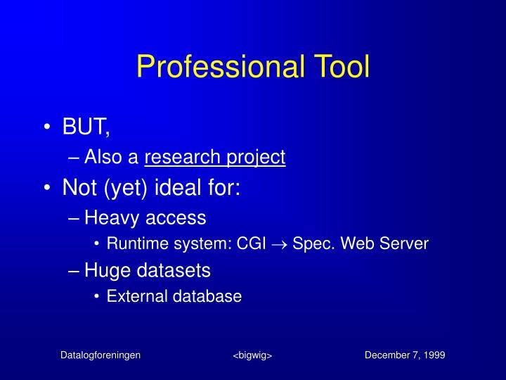 Professional Tool