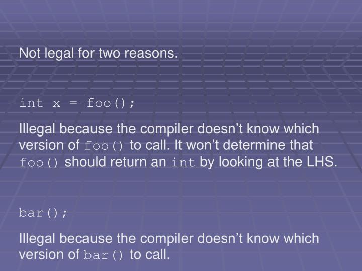 Not legal for two reasons.