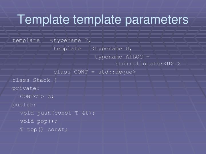 Template template parameters