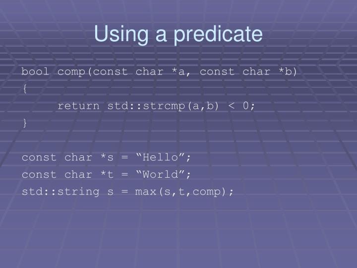 Using a predicate
