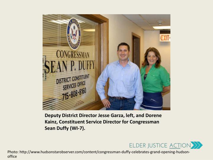 Deputy District Director Jesse Garza, left, and Dorene Kainz, Constituent Service Director for Congressman Sean Duffy (WI-7).