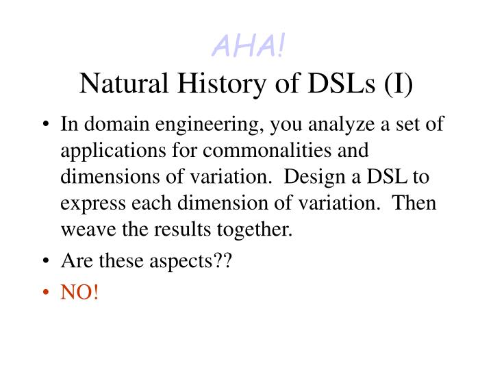 Aha natural history of dsls i