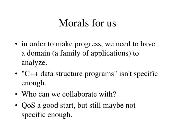 Morals for us