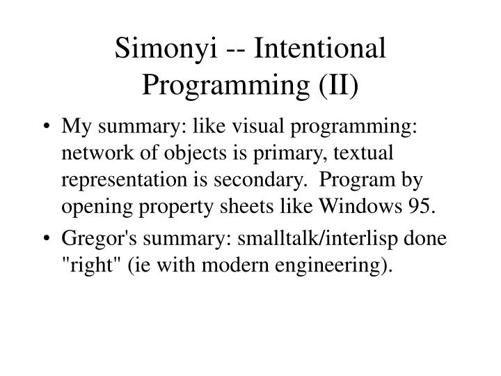 Simonyi -- Intentional Programming (II)