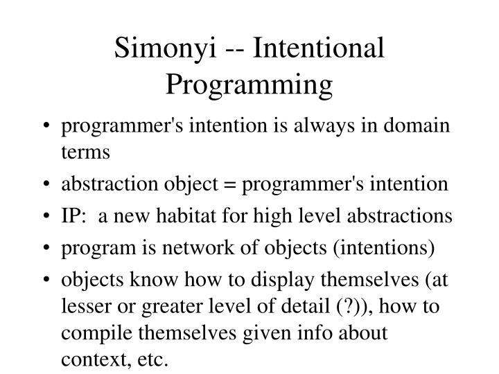 Simonyi -- Intentional Programming