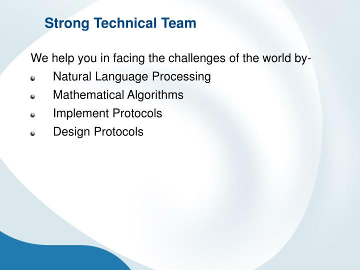 Strong Technical Team