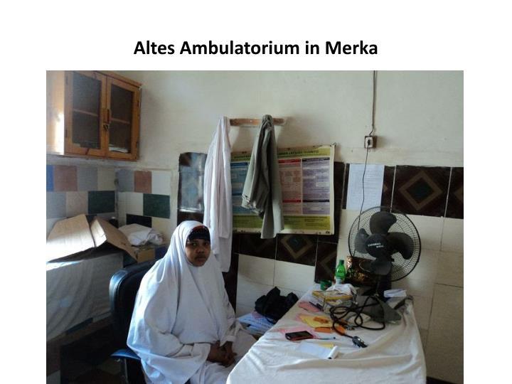 Altes Ambulatorium in Merka