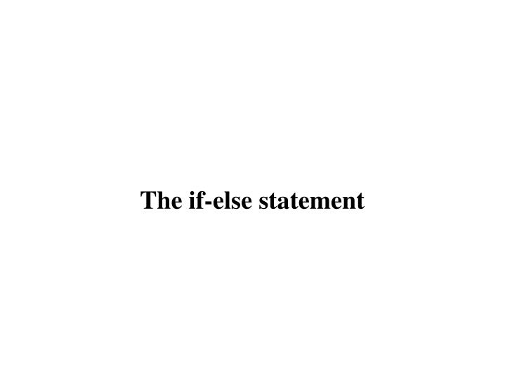 the if else statement n.
