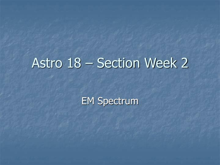 astro 18 section week 2