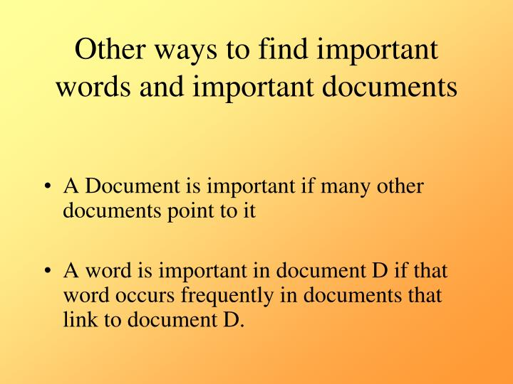 Other ways to find important words and important documents