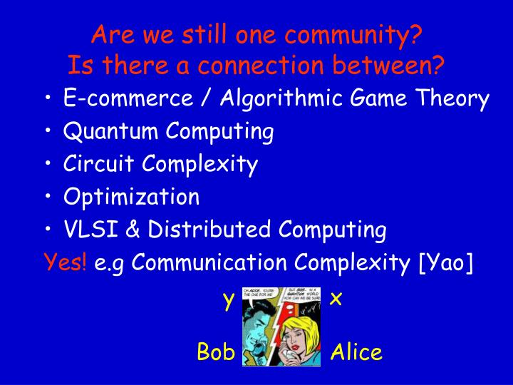 Are we still one community is there a connection between