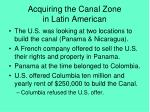 acquiring the canal zone in latin american
