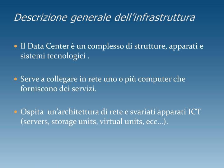 Descrizione generale dell infrastruttura