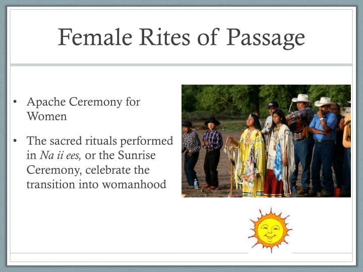 Female Rites of Passage