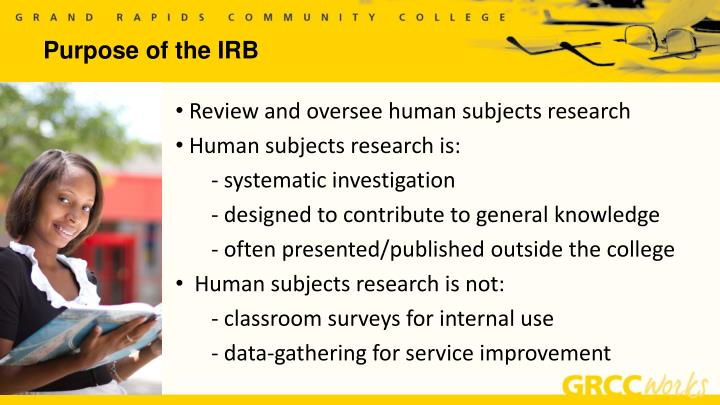 Purpose of the irb