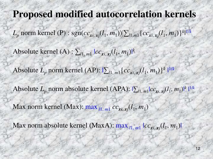 Proposed modified autocorrelation kernels