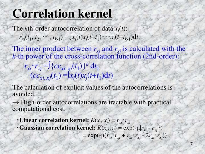 Correlation kernel