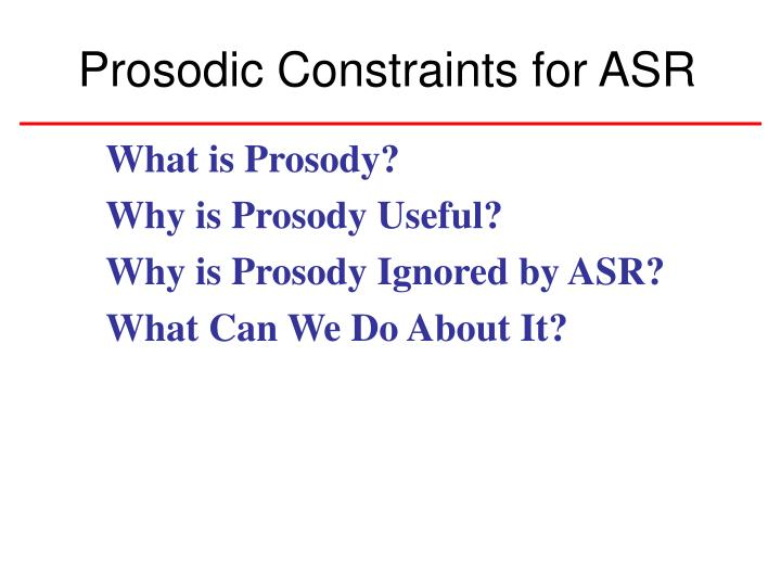 What is Prosody?