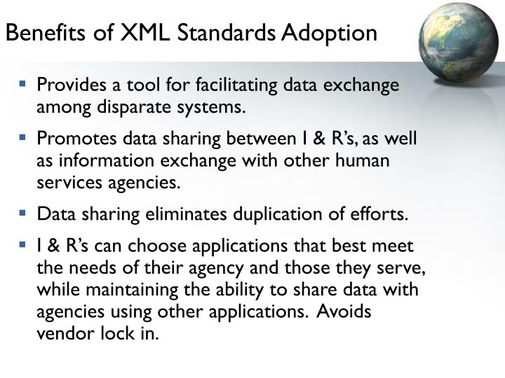 Benefits of XML Standards Adoption
