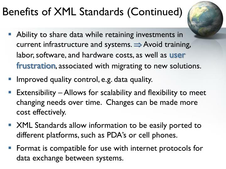 Benefits of XML Standards (Continued)