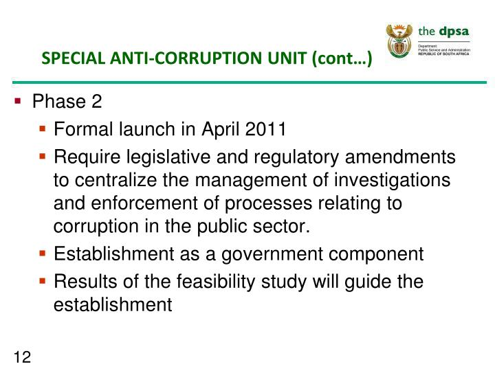 SPECIAL ANTI-CORRUPTION UNIT (cont…)