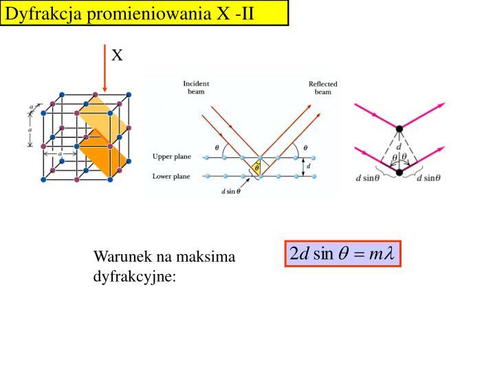 Dyfrakcja promieniowania X -II