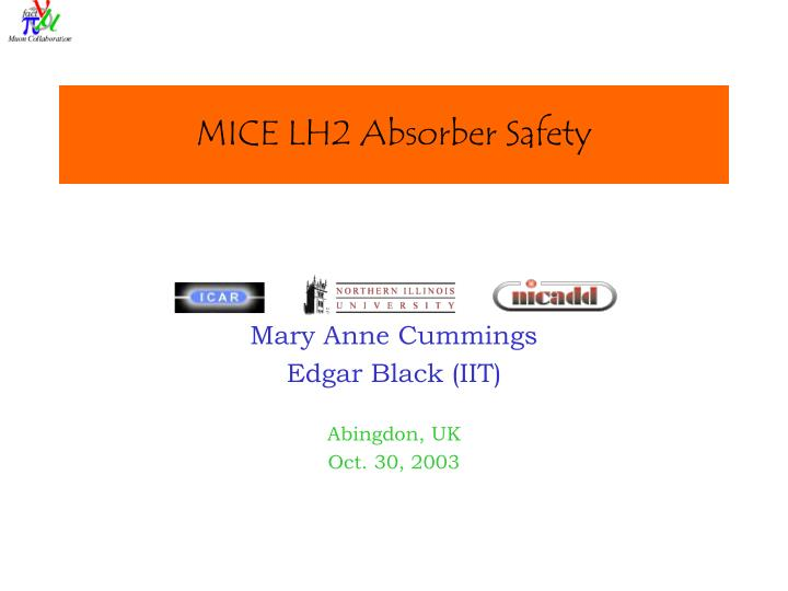 Mice lh2 absorber safety