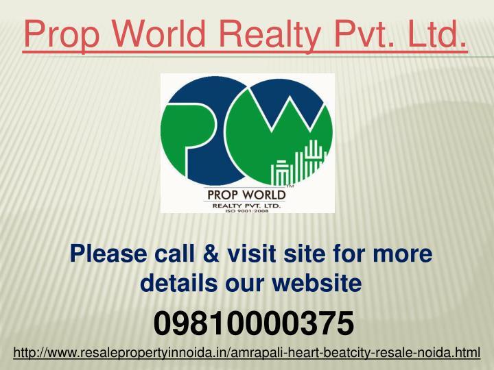 Prop World Realty Pvt. Ltd.