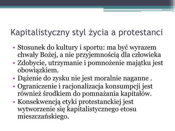 Kapitalistyczny styl życia a protestanci