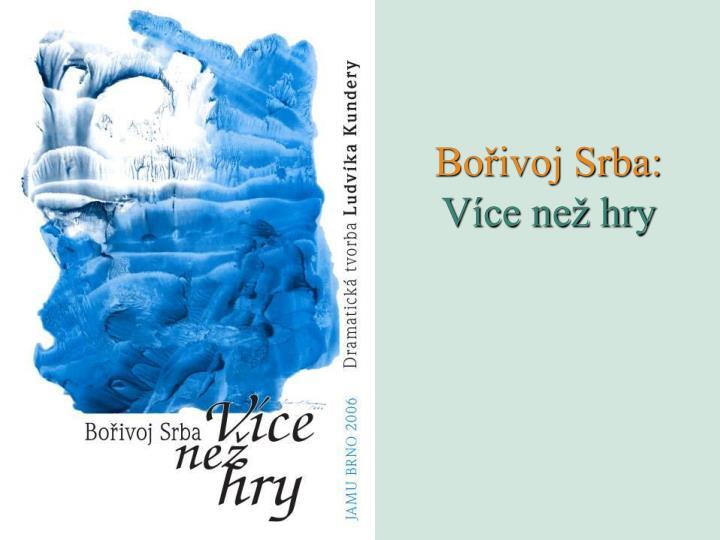 Bořivoj Srba: