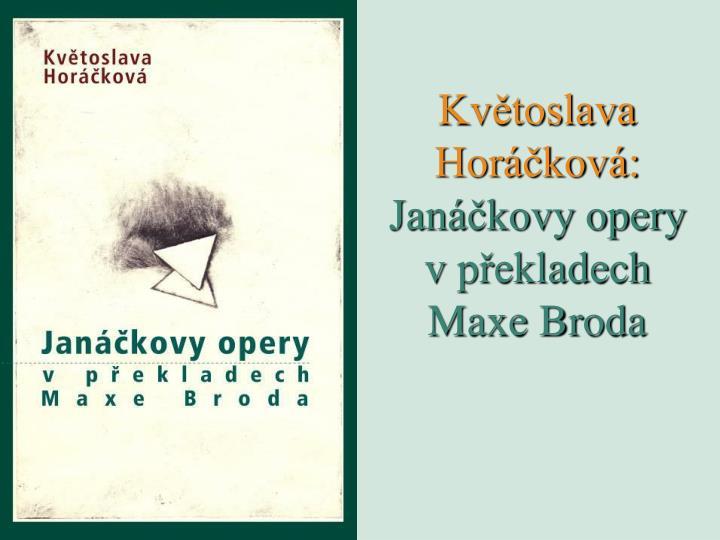 Květoslava Horáčková: