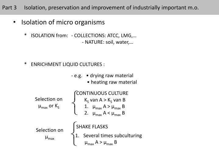 Part 3Isolation, preservation and improvement of industrially important m.o.
